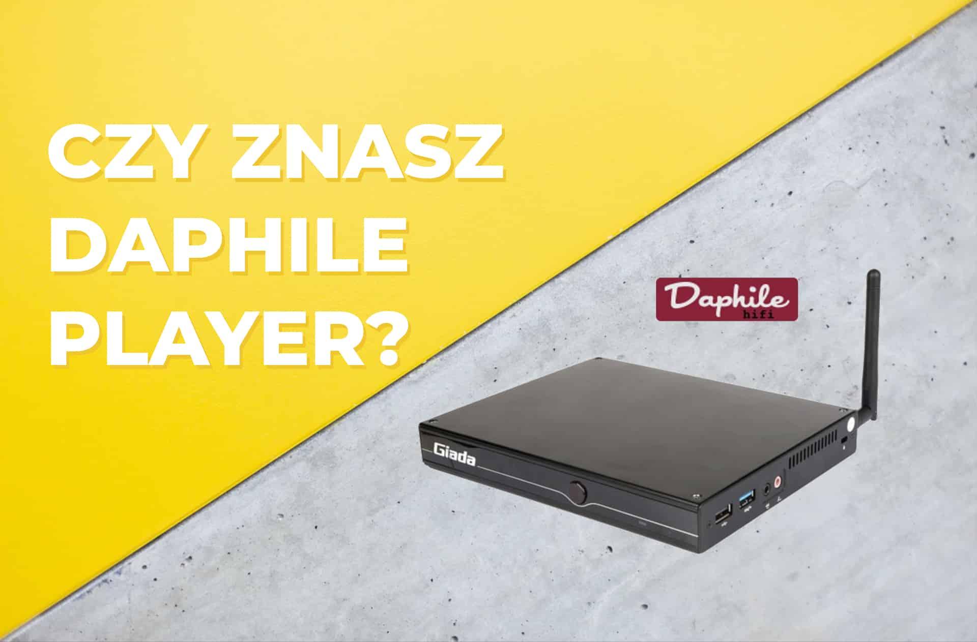Czy znasz Daphile player?