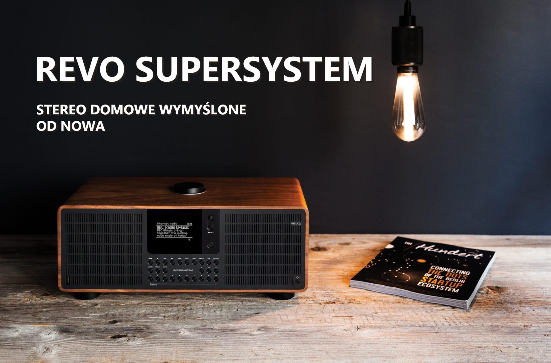 Stereo domowe wymyślone od nowa – REVO SuperSystem
